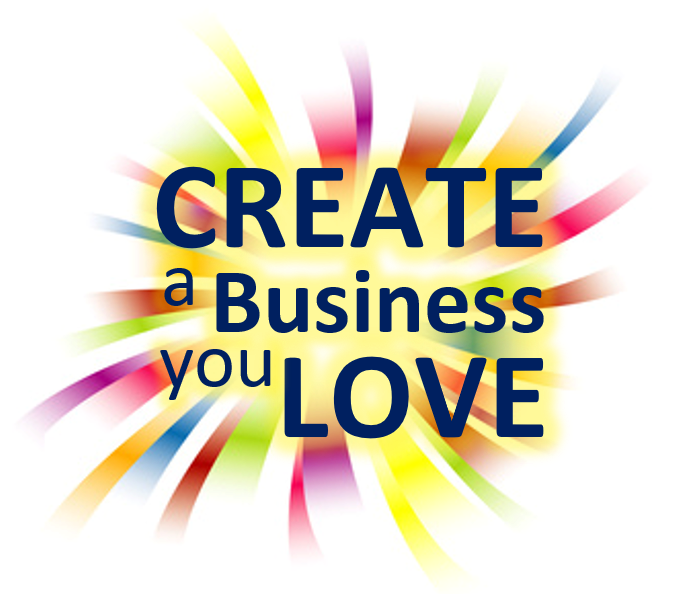 Create A Business You Love workshop